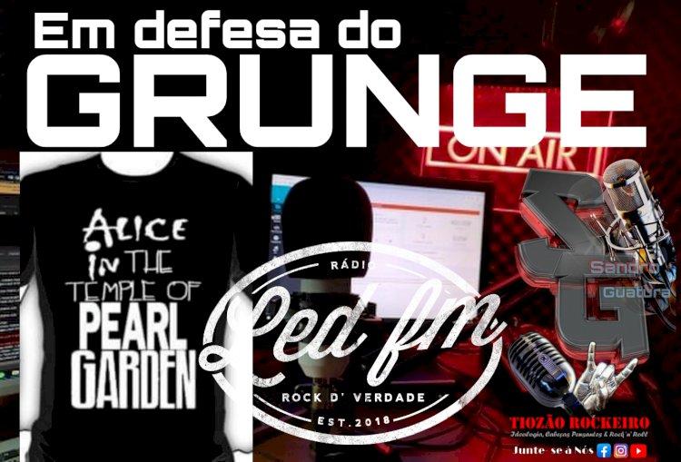 EM NOME DO GRUNGE